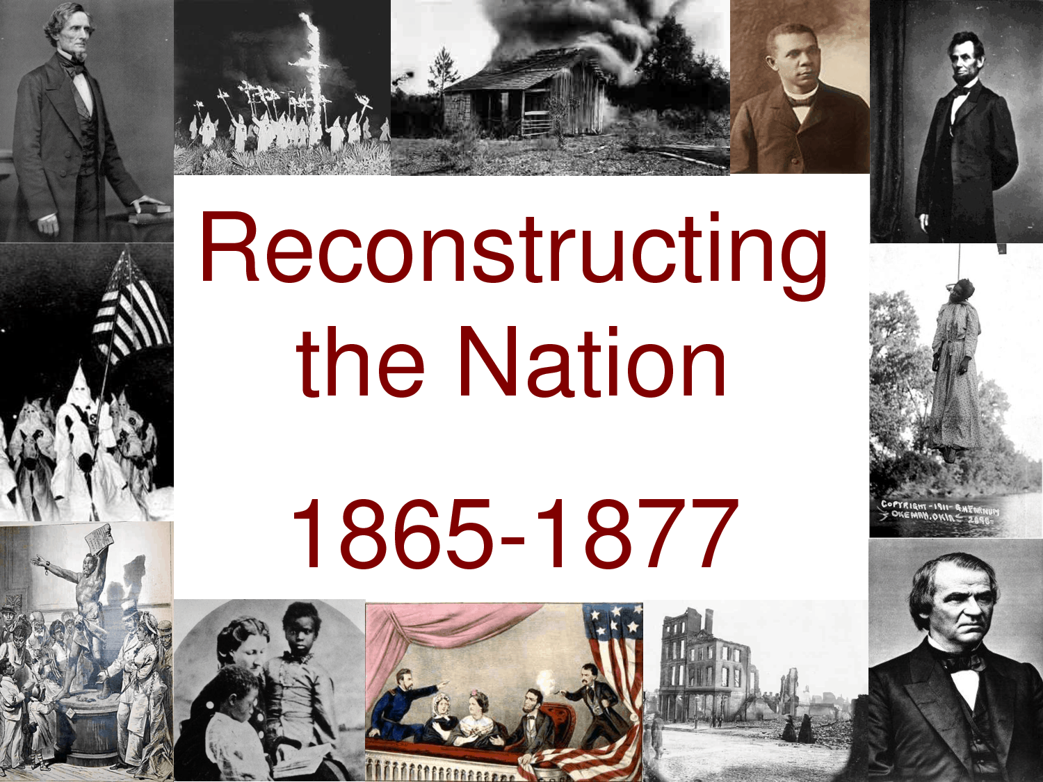 1877; reconstructing the nation