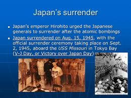 1945; JAPAN SURRENDER
