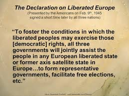 1945; declaration of liberated europe