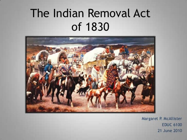 1830; Indian removal act